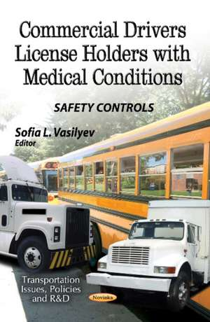 Commercial Drivers License Holders with Medical Conditions imagine