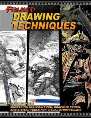 Framed Drawing Techniques de Marcos Mateu-Mestre