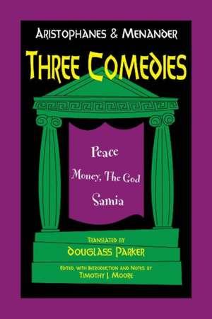 Aristophanes and Menander: Three Comedies imagine