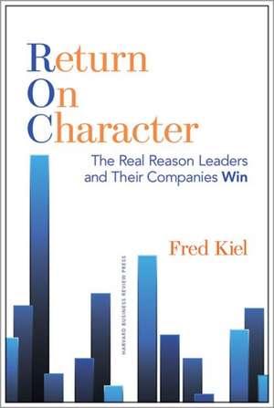 Return on Character de Fred Kiel