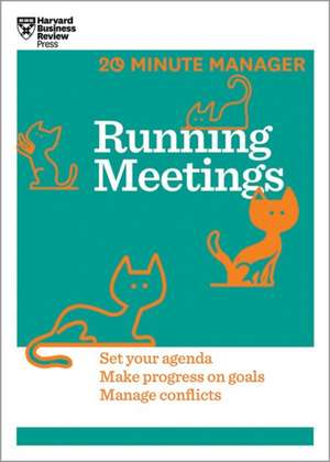 Running Meetings (HBR 20-Minute Manager Series) de Harvard Business Review