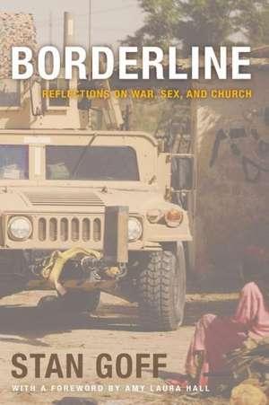 Borderline de Stan Goff