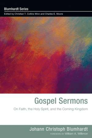 Gospel Sermons de Johann Christoph Blumhardt