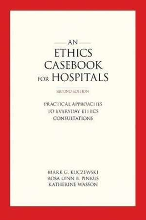 An Ethics Casebook for Hospitals imagine