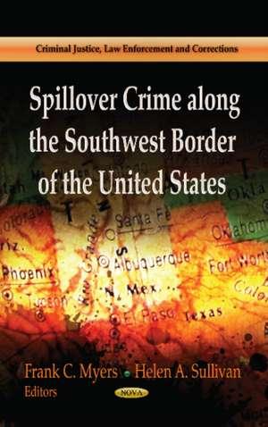Spillover Crime Along the Southwest Border of the United States imagine
