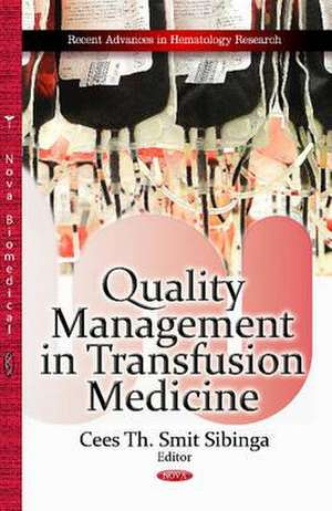 Quality Management in Transfusion Medicine