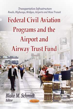 Federal Civil Aviation Programs and the Airport and Airway Trust Fund imagine