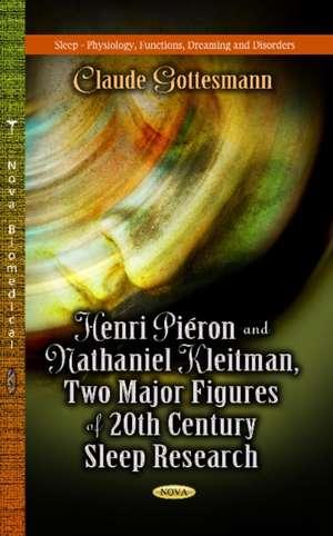 Henri Pieron & Nathaniel Kleitman