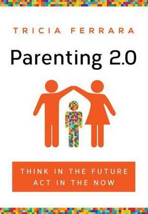 Parenting 2.0