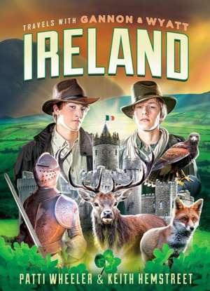 Travels with Gannon and Wyatt: Ireland