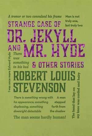 Strange Case of Dr. Jekyll and Mr. Hyde & Other Stories de Robert Louis Stevenson