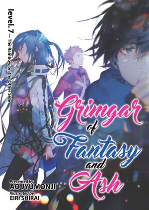 Grimgar of Fantasy and Ash (Light Novel) Vol. 7 de Ao Jyumonji