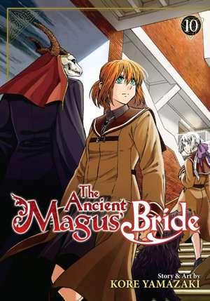 The Ancient Magus' Bride Vol. 10 de Kore Yamazaki