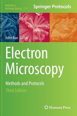 Electron Microscopy: Methods and Protocols de John Kuo