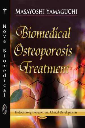 Biomedical Osteoporosis Treatment