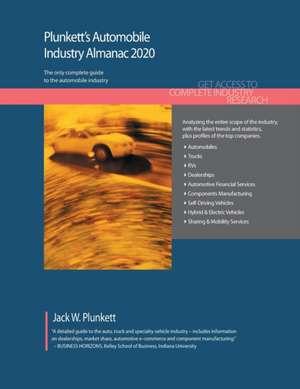 Plunkett's Automobile Industry Almanac 2020 de Jack W. Plunkett