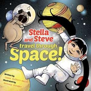 Stella and Steve Travel through Space! de James Duffett-Smith