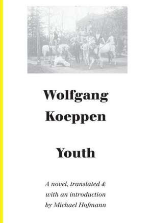 Youth – A Novel de Wolfgang Koeppen