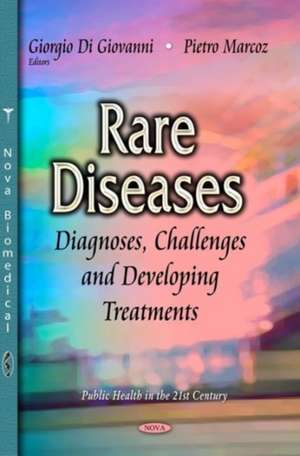 Rare Diseases: Diagnoses, Challenges & Developing Treatments