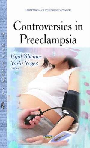Controversies in Preeclampsia