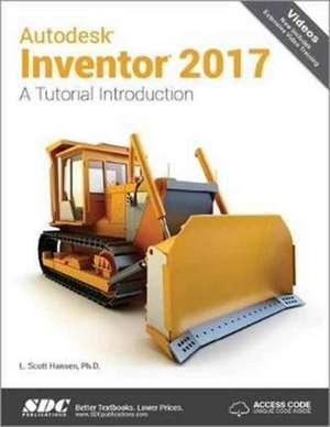 Autodesk Inventor 2017: A Tutorial Introduction (Including unique access code) de Scott L. Hansen