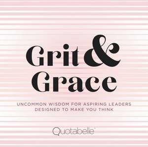 Grit and Grace de Quotabelle