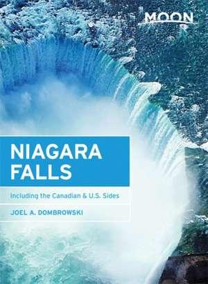 Moon Niagara Falls: Including the Canadian & U.S. Sides de Joel A. Dombrowski