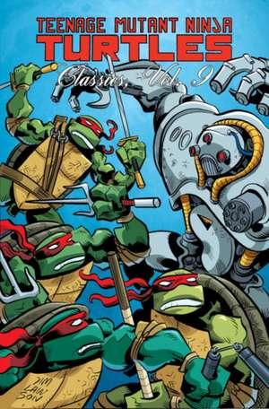 Teenage Mutant Ninja Turtles Classics Volume 9