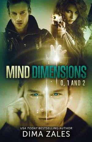 Mind Dimensions Books 0, 1, & 2 de Dima Zales