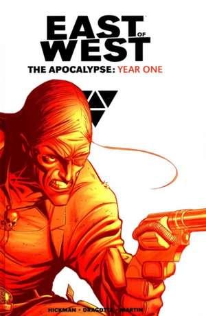 East of West The Apocalypse: Year One de Jonathan Hickman
