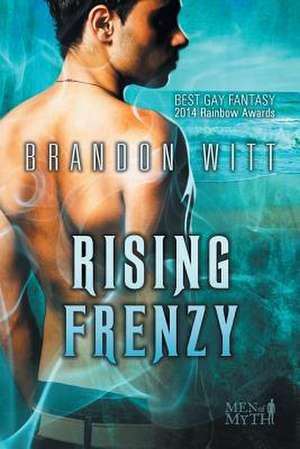 Rising Frenzy de Brandon Witt