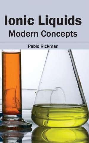 Ionic Liquids de Pablo Rickman