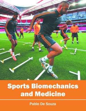 Sports Biomechanics and Medicine