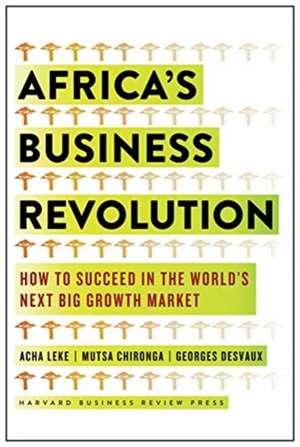 Africa's Business Revolution de George Desvaux