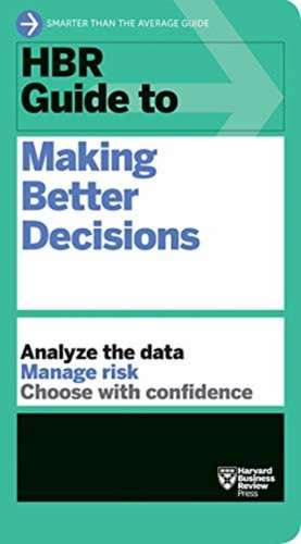 HBR Guide to Making Better Decisions imagine
