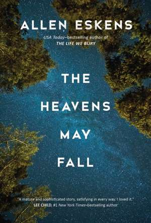 The Heavens May Fall de Allen Eskens