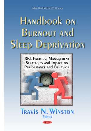 Handbook on Burnout and Sleep Deprivation