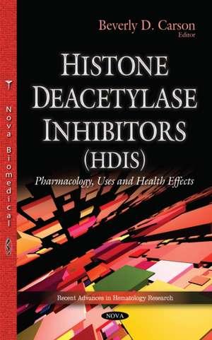 Histone Deacetylase Inhibitors (HDIs) imagine