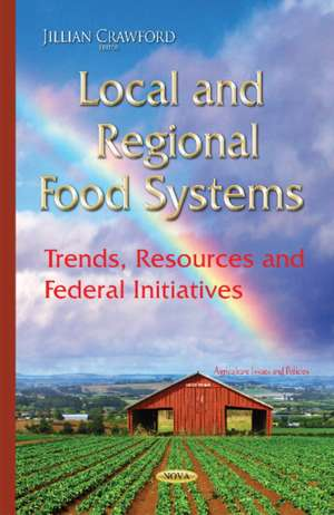 Local & Regional Food Systems imagine