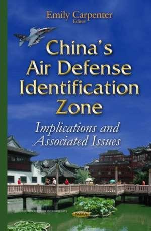 Chinas Air Defense Identification Zone