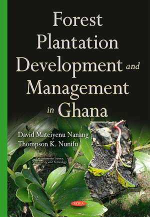 Forest Plantation Development & Management in Ghana imagine
