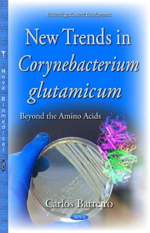 New Trends in Corynebacterium Glutamicum imagine