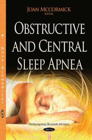 Obstructive & Central Sleep Apnea