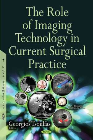 Role of Imaging Technology in Current Surgical Practice imagine
