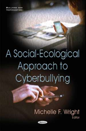 Social-Ecological Approach to Cyberbullying imagine