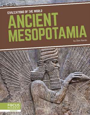 Ancient Mesopotamia de Don Nardo