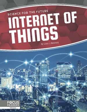 Internet of Things de Lisa J. Amstutz