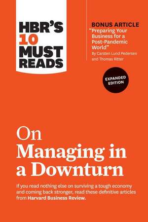 HBR's 10 Must Reads on Managing in a Downturn imagine