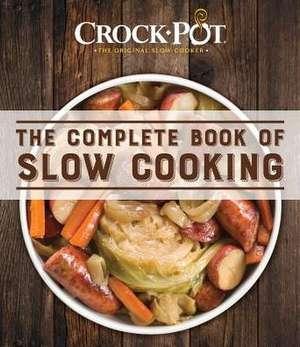 Crockpot Complete Book Slow Cooking de Ltd Publications International