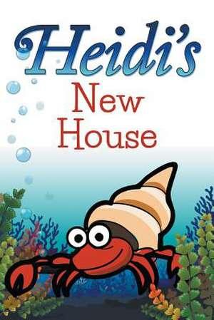 Heidi's New House de Jupiter Kids
